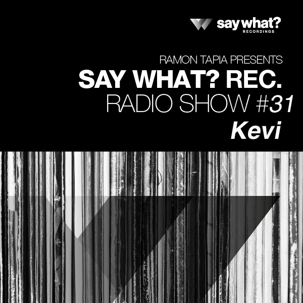 Say What? Podcast 031 with Kevi Anavi